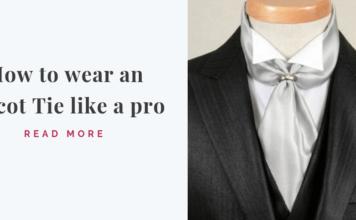 Wear an Ascot Tie like a pro_