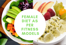 female diet as per fitness models